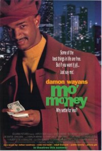 Mo' Money - Meh' Geld poster