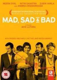 Mad Sad & Bad poster