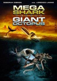 Mega Shark vs. Giant Octopus poster