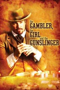 The Gambler, the Girl and the Gunslinger poster