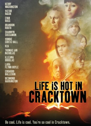 Life Is Hot in Cracktown 700x971