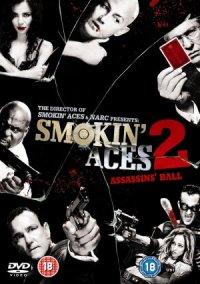 Smokin' Aces 2: Assassins' Ball poster