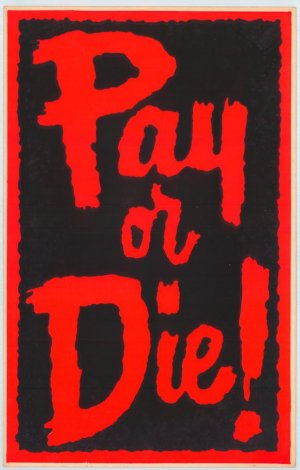 Pay or Die! 580x909