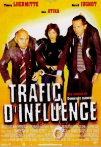 Trafic d'influence poster