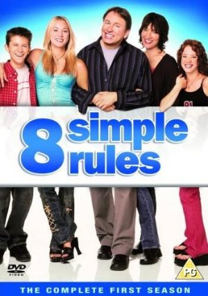 8 Simple Rules... for Dating My Teenage Daughter 350x498