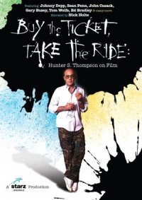 Buy the Ticket, Take the Ride: Hunter S. Thompson on Film poster