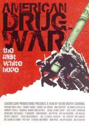 American Drug War: The Last White Hope 1506x2126