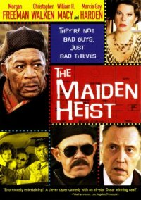 The Maiden Heist - Colpo grosso al museo poster