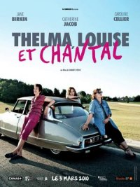 Thelma, Louise et Chantal poster