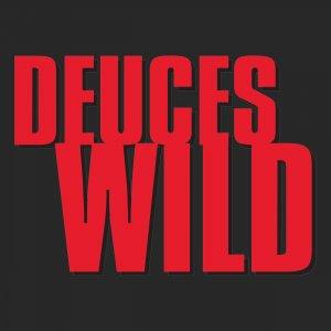 Deuces Wild 5000x5000