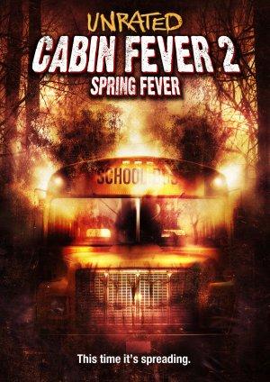 Cabin Fever 2: Spring Fever 1589x2248
