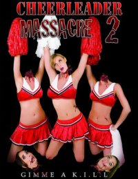 Cheerleader Massacre 2 poster