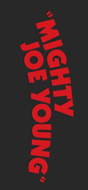 Mighty Joe Young 1117x2403
