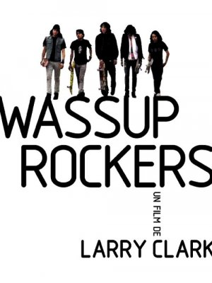 Wassup Rockers 500x667