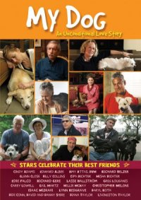 My Dog: An Unconditional Love Story poster