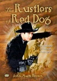 Rustlers of Red Dog poster