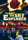 The Day the Sky Exploded Cover