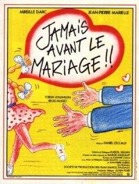 Jamais avant le mariage poster