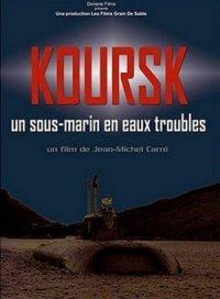Koursk: Un sous-marin en eaux troubles poster