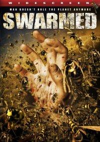 Swarmed - Das tödliche Summen poster