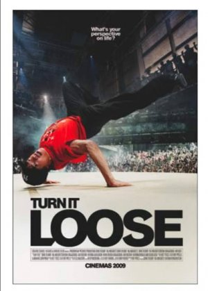 Turn It Loose Poster