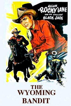 The Wyoming Bandit Poster