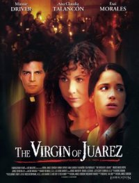 The Virgin of Juarez poster
