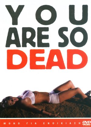 You're So Dead 714x1000
