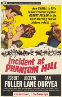 Incident at Phantom Hill poster