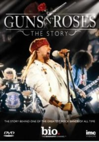 Guns N' Roses: The Story poster