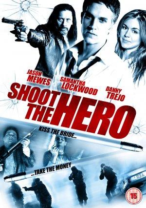 Shoot the Hero movie