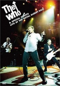 The Who and Special Guests Live at the Royal Albert Hall poster