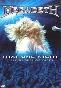 Megadeth: That One Night - Live in Buenos Aires poster