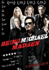 Being Michael Madsen poster