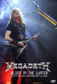 Megadeth Blood in the Water: Live in San Diego poster