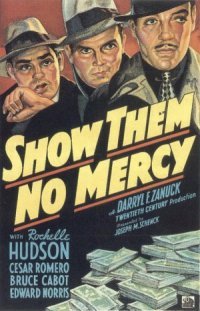 Show Them No Mercy! poster