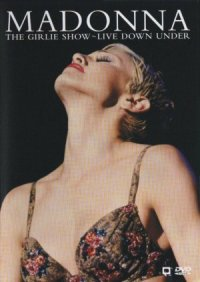 Madonna: The Girlie Show - Live Down Under poster