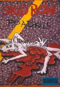 Skid Row: Roadkill poster