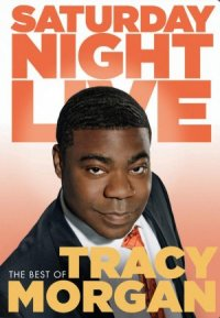 Saturday Night Live: The Best of Tracy Morgan poster