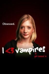 I <3 Vampires poster