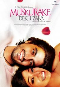 Muskurake Dekh Zara poster