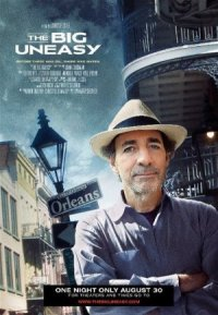 The Big Uneasy poster