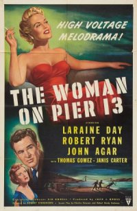 The Woman on Pier 13 poster