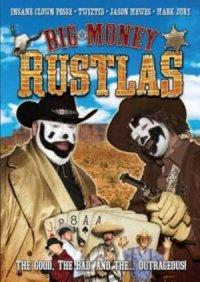 Big Money Rustlas poster