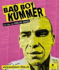 Bad Boy Kummer poster