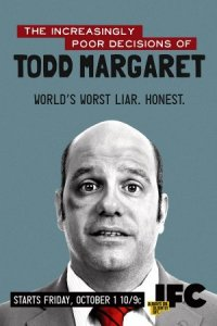The Increasingly Poor Decisions of Todd Margaret poster