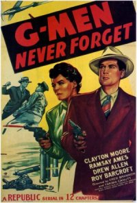 G-Men Never Forget poster