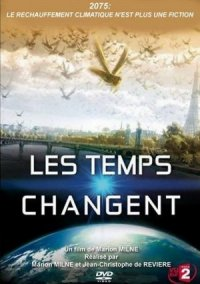 Changing Climates, Changing Times poster