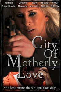 City of Motherly Love poster