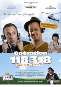 Opération 118 318 sévices clients poster